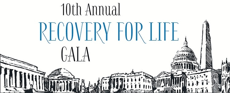 10th Annual Recovery for Life DC Gala